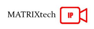 IP видеокамеры MATRIXtech